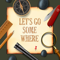 Lets some where, adventure motivation concept