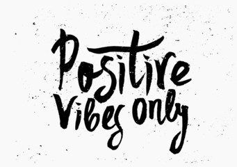 Positive Vibes Only Hand Lettered Design