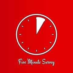 five minute survey