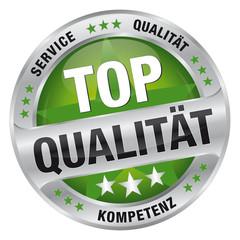 Top Qualität - Service, Qualität, Kompetenz