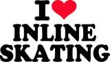 I love inline skating