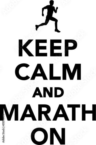 Keep calm and marathon
