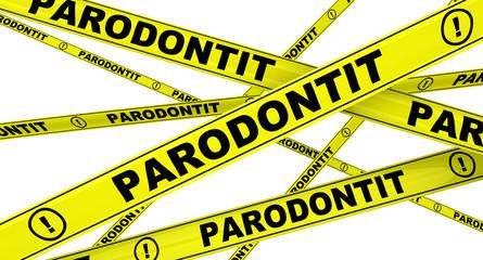 Parodontit. Yellow warning tapes