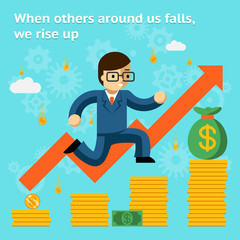 Growing business in financial crisis concept. When others falls