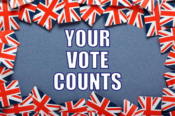 Your Vote Counts text with a border of Union Jack Flags