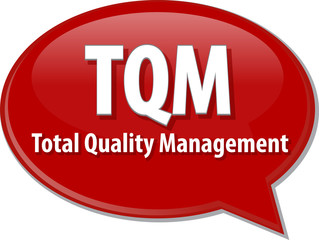 TQM acronym word speech bubble illustration