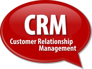 CRM acronym word speech bubble illustration