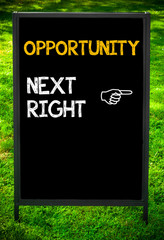 OPPORTUNITY NEXT RIGHT message
