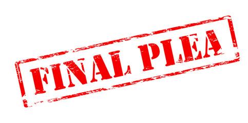 Final plea