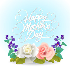 Happy Mother's Day With Roses