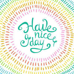Have a nice day card.