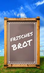 Strassenschild 34 - Frisches Brot