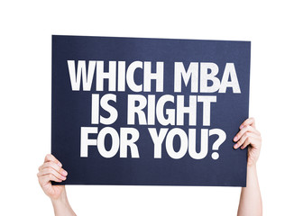 Which MBA is Right for you? card isolated on white