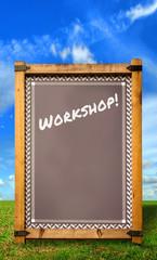 Strassenschild 34 - Workshop