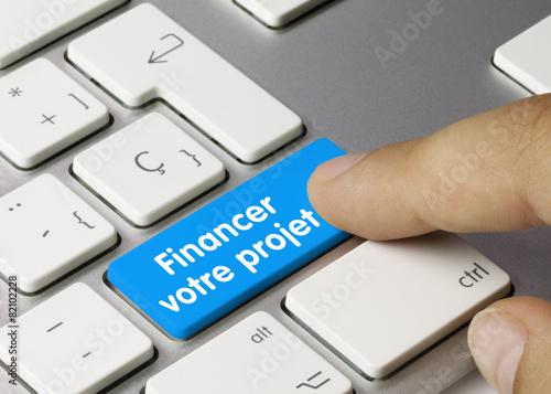 Leinwandbild Motiv Financer votre projet