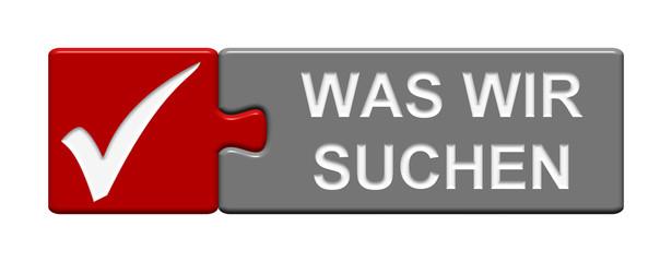 Puzzle Button: Was wir suchen