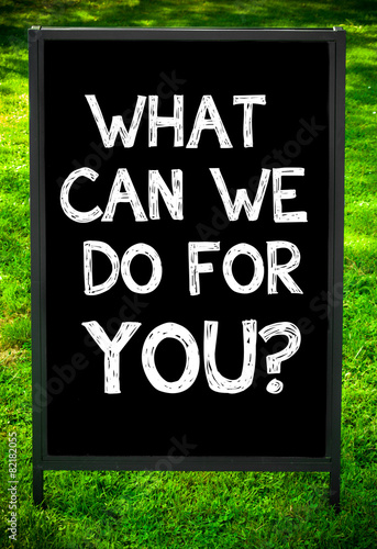 Poster WHAT CAN WE DO FOR YOU?