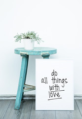 Poster DO THINGS WITH LOVE. Hipster scandinavian style room