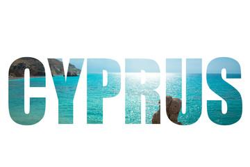 Word CYPRUS over landscape with petra tou Romiou, Aphrodite's bi
