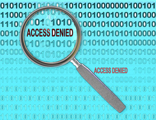 Close up of magnifying glass on access denied