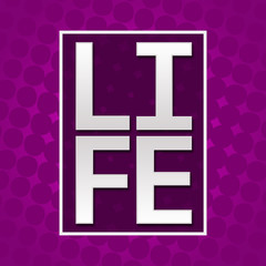 Life Text Purple Halftone Background