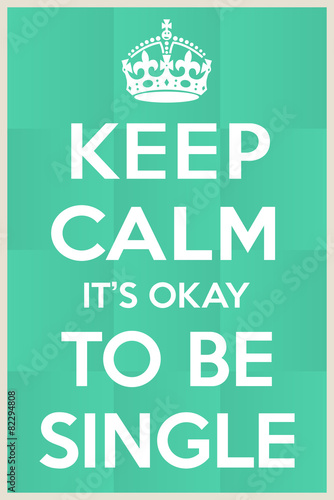 It's okay to be single Poster