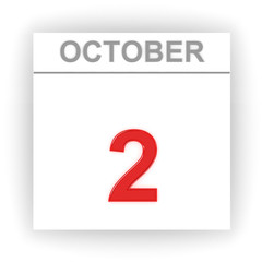 October 2. Day on the calendar.