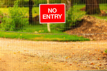 Not Enter sign outdoor