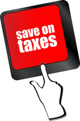 save on taxes word on laptop keyboard key, business vector