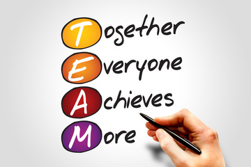 Together Everyone Achieves More (TEAM), business concept