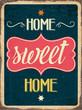 """Retro metal sign """" Home sweet home"""""""