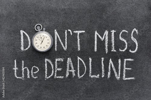 don't miss deadline Poster