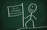 You are stronger than you think poster