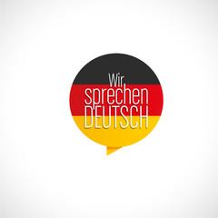 ici, nous parlons allemand