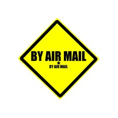 By air mail black stamp text on yellow background