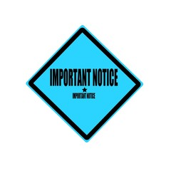 Important notice black stamp text on blue background