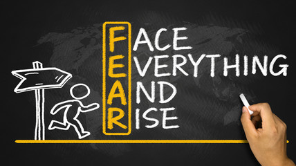 fear means face everything and rise