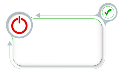Frame for your text with power button and check box