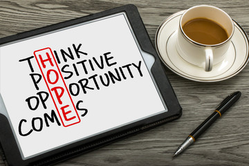 hope concept: think positive opportunity comes