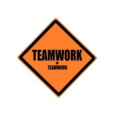 Teamwork black stamp text on orange background