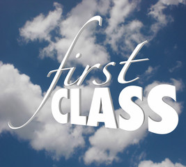 First Class 3d Words Top Level Service Category Exclusive Execut