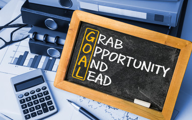 goal concept:grab opportunity and lead