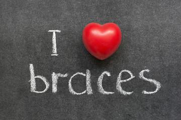 love braces