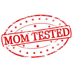 Mom tested