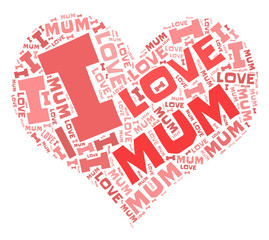 I love Mum - word cloud