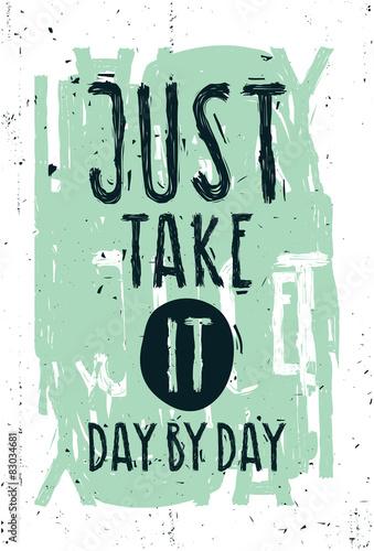 Vintage motivational grunge quote poster, green frame © vanzyst