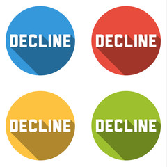 Collection of 4 isolated flat buttons with DECLINE sign