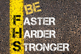 Be faster, harder, stronger motivational quote. poster