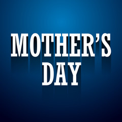 mother day text long shadow design on blue background
