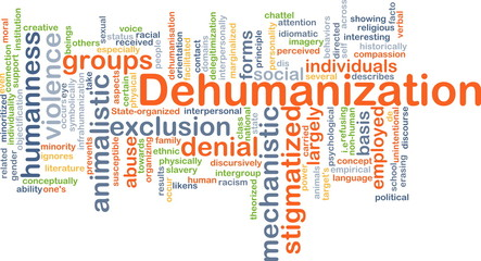Dehumanization background concept
